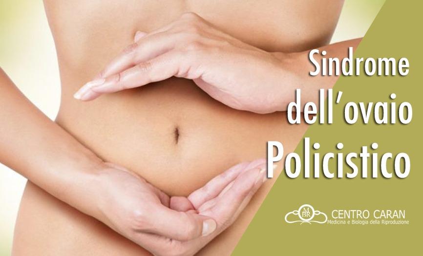 Sindrome dell'ovaio policistico (PCOS)